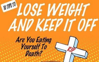 10 Tips to Lose Weight and Keep It Off – Coming Soon